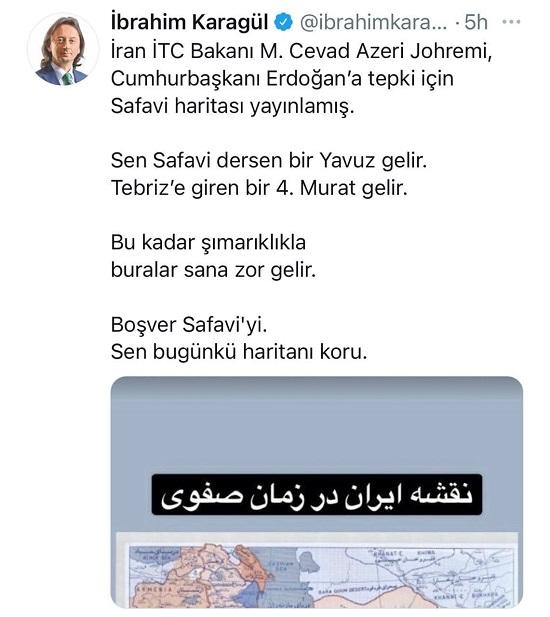 ابراهیم کاراگول که سردبیر روزنامه طرفدار حزب عدالت و توسعه حاکم (حزب متبوع رجب طیب اردوغان) است و به شدت از سیاست های اردوغان حمایت می کند، در پاسخ به توییتی از جواد آذری جهرمی وزیر ارتباطات ایران به نحوی ایران را تهدید کرده است.