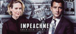 اولین تریلر Impeachment: American Crime Story در مورد رسوایی بیل کلینتون + ویدیو